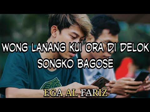 Story Wa Ega Al Fariz Wong Lanang Kui Ora Di Delok Songko Bagus Lan Sugehe