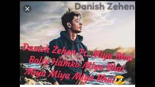 Miya Bhai //Hedrabady Song// ft.Danish Zehan Rap Song //New Release Rap Song Album Song