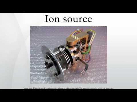 Ion source