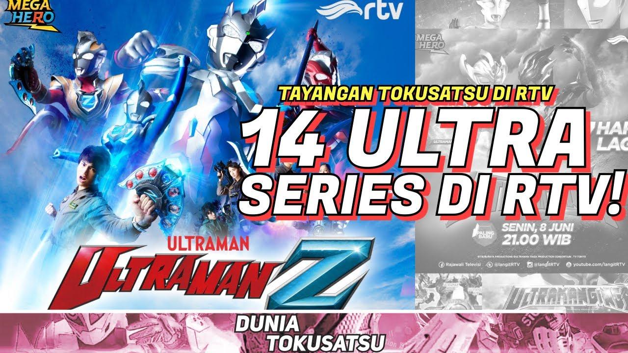 Download INI DIA 14 SERIES ULTRAMAN YANG TAYANG DI RTV! | NewsSatsu8