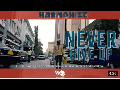 siri-nzito-harmonize---never-give-up-(official-music-video)