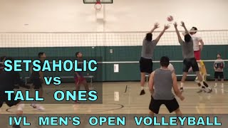 Setsaholic vs Tall Ones - IVL Men