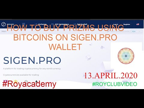 HOW TO EXCHANGE BITCOIN AND GET PRIZM ON SIGEN.PRO EXCHANGE SITE 13/04/2020