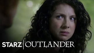 Outlander | Ep. 108 Clip: Be Here When I Get Back | STARZ