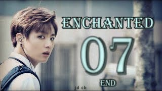 [BTS JUNGKOOK FF] Enchanted Ch. 7 (END) Re-Upload