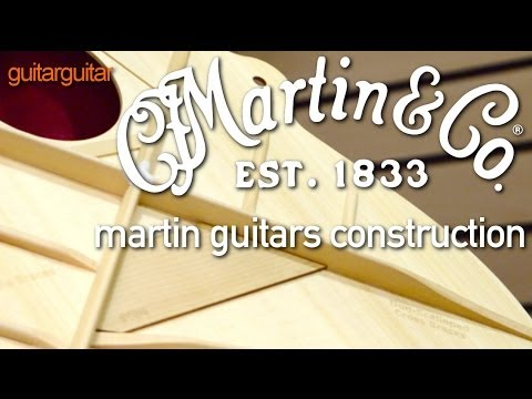 Martin Guitars - Construction