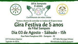 Gira Festiva de 5 anos SEFA Sampaio