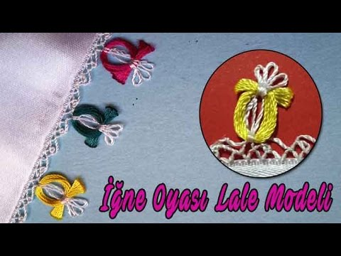 İğne Oyası Lale Modeli