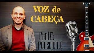AULAS DE CANTO - Aceite a VOZ DE CABEÇA!