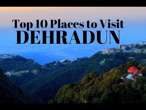 Top 10 Places to Visit in Dehradun