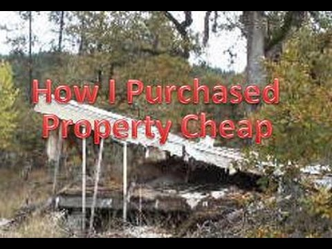 How I Purchased Property Cheap