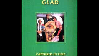 Glad - Anywhere I Go (1982)