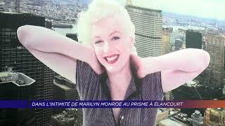 Yvelines | Élancourt : dans l'intimité de Marilyn Monroe