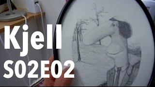 Kjell S02E02 - Man måste motivera