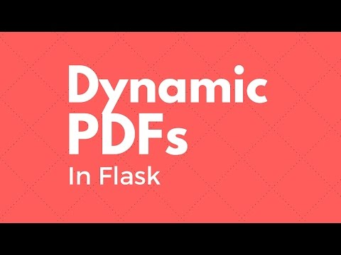 Generating Dynamic PDFs With Flask - YouTube