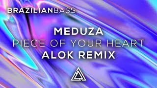 Meduza - Piece Of Your Heart (Alok Remix)