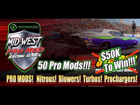 Elite 16 $50,000 Pro Mod Drag Race Shootout From The Texas Motorplex Saturday!