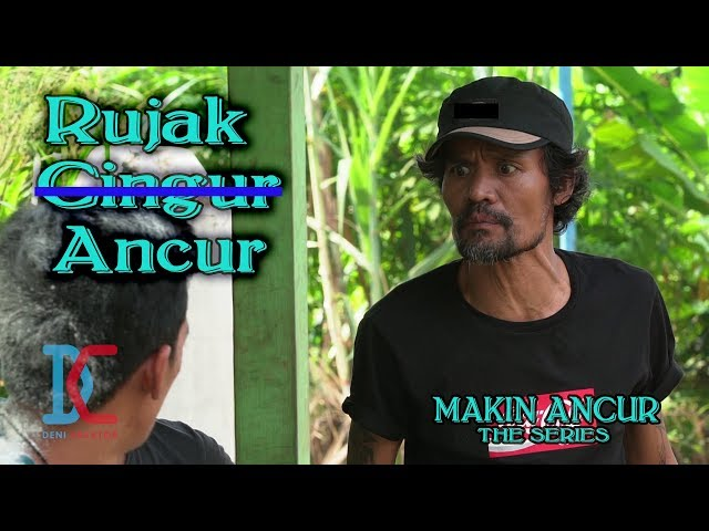 Film Komedi - Rujak Cingur eh Ancur - eps 11 Makin Ancur The Series