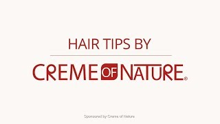 Crème of Nature Hair Tips