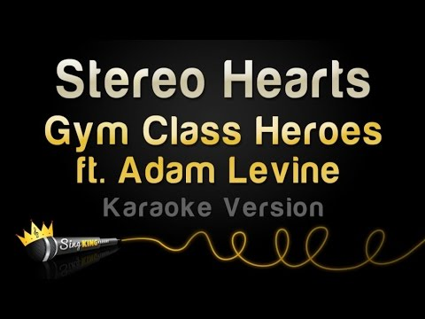 Gym Class Heroes ft. Adam Levine - Stereo Hearts (Karaoke Version)
