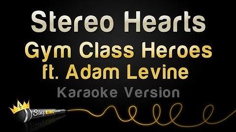Gym Class Heroes ft. Adam Levine - Stereo Hearts (Karaoke Version)