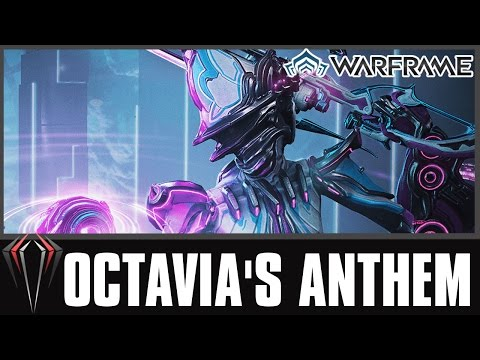 Warframe: OCTAVIA'S ANTHEM (Pt.01 A Song to Remember)
