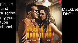 Billo mika singh full new latest song punjabi hindi  malkeet kamboj