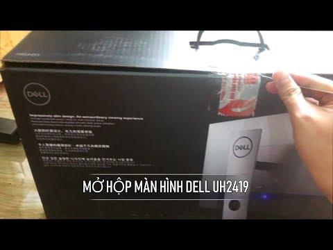 Mở Hộp Màn Hình DELL Ultrasharp UH2419 Mua Tại Phong Vũ