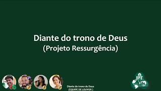 Música: Diante do Trono de Deus nos Céus - IPT