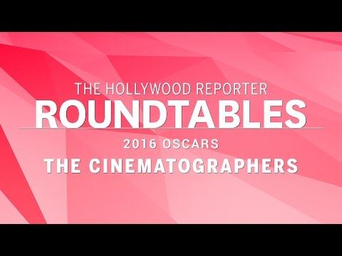 Robert Richardson and More Cinematographers on THR's Roundtables  Oscars 2016
