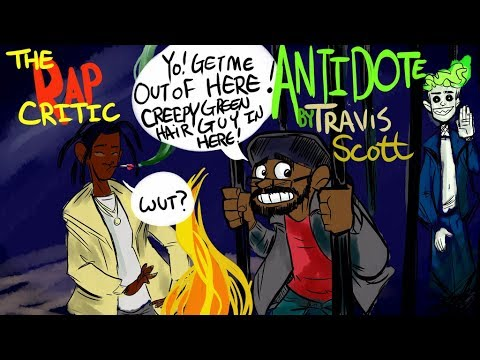 Rap Critic: Travis Scott - Antidote