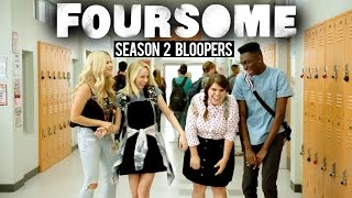 FOURSOME SEASON 2 BLOOPERS