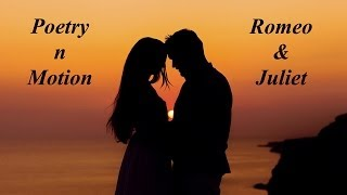 Download Poetry 'N' Motion - Romeo and Juliet (lyrics on screen) MP3 song and Music Video