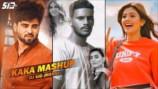 Kaka Mashup 2021 - Dj SiD Jhansi | Temporary Pyar X Libaas X Teeji Seat X Keh Len De | Punjabi Songs