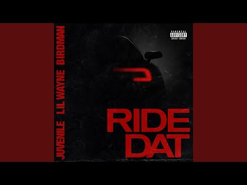 "Birdman, Juvenile & Lil Wayne – ""Ride Dat"""