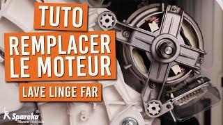 TUTO Comment remplacer le moteur sur votre lave linge FAR
