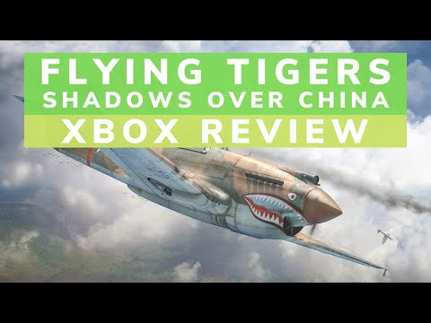 Flying Tigers Shadows Over China Xbox One Review | The Gaming X