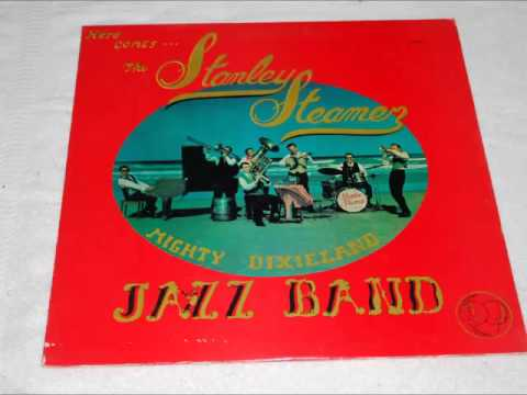 Here Comes The Stanley Steamer - Mighty Dixieland Jazz Band Private Press Vinyl Rip 1968