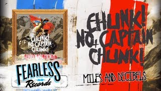 Watch Chunk No Captain Chunk Miles  Decibels video