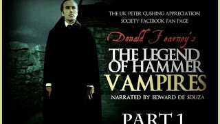 The Legend of Hammer Vampires  Part 1