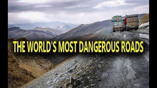 The Most Dangerous Roads