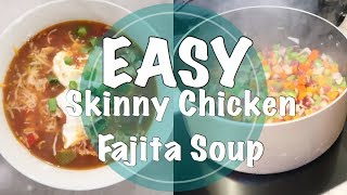 COOK WITH ME 2017 // EASY SKINNY FAJITA SOUP // HEALTHY DINNER IDEA