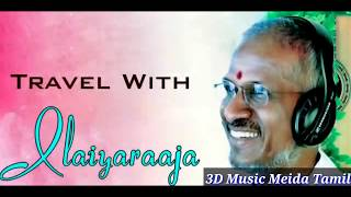 Enjoy the 3d experience with headphones...🖒//Aattamama Theroddama Song 3D Version //Ilayaraja//