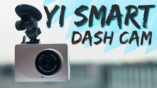 Yi Smart Dash Cam: видеорегистратор с Wi-fi