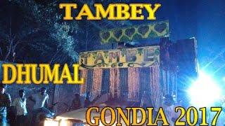 TAMBEY DHUMAL GONDIA 2017