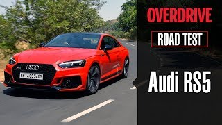 Audi RS5 | Road Test | OVERDRIVE