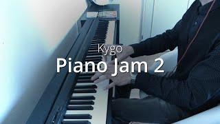 Kygo - Piano Jam 2 | Piano Cover & Sheets