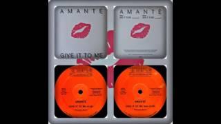 AMANTÉ - GIVE IT TO ME (VOCAL, DUB 1987)