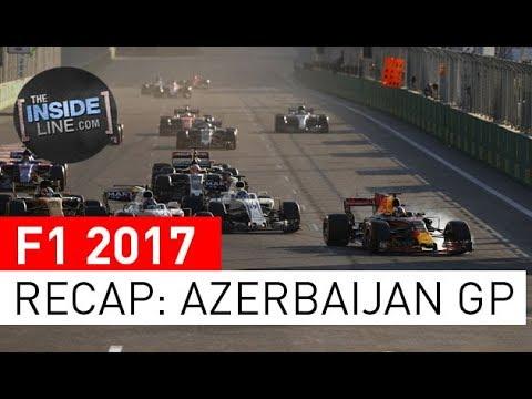 F1 NEWS 2017 - RACE RECAP: AZERBAIJAN GRAND PRIX [THE INSIDE LINE TV SHOW]