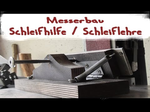 schleiflehre schleifhilfe f r bandschleifer beim messerbau youtube. Black Bedroom Furniture Sets. Home Design Ideas